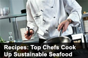 Recipes: Top Chefs Cook Up Sustainable Seafood